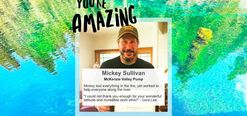 Mickey Sullivan - McKenzie Valley Pump